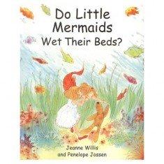Do Little Mermaids Wet Their Beds - Bedwetting Book